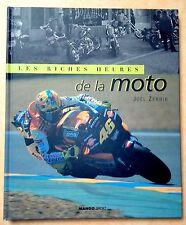 Les riches heures de la Moto  -  Joël Zerbib -