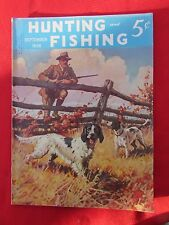 1938 September Hunting and Fishing Magazine Skeet, Auto Camping