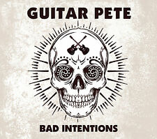 GUITAR PETE - BAD INTENTIONS CD (KILLER HEAVY BLUES-BASED GUITAR ROCKER)