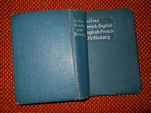 Collins French-English English-French Dictionary – Latest reprint 1961 L5 ^