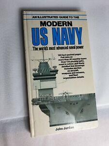 An Illustrated Guide To The Modern Us Navy John Jordan 1982