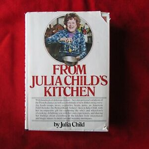 From Julia Child's Kitchen 1st Ed HCDJ Signed by Julia and Paul