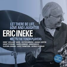 Eric Ineke - Let There Be Life Love and Laughter [CD]