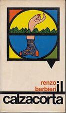 Incellophanato! Il calzacorta. Renzo Barbieri. RM6