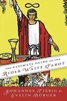 The Ultimate Guide to the Rider Waite Tarot (Paperback or Softback)