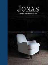NEW Jonas: The Art of Fine Upholstery by Clinton Smith