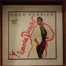 """Cher Perrier – I Wanna Dance (Vinyl, 12"""", Maxi 45 Tours)"""