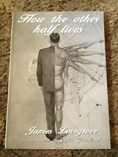 How The Other Half Lives James Lovegrove 1st ed 500 Copy Signed/Limited Tp fine
