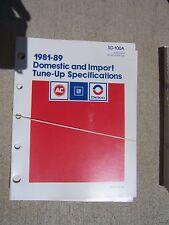 1981 - 1989 AC Delco GM Domestic + Import Tune-Up Specifications Manual Auto  R