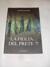 BANDINI - LA FIGLIA DEL PRETE - INCONTRI EDITORE