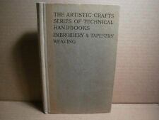 Embroidery & tapestry weaving Artistic crafts series of Technical handbooks 1915