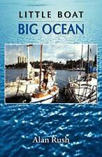 Little Boat Big Ocean,Alan Rush