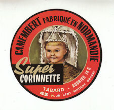 Etiquette de Fromage Ancienne  Camembert Super Corinnette  No 155