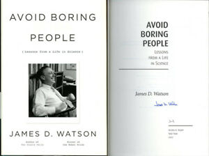 James D. Watson SIGNED AUTOGRAPHED Avoid Boring People HC 1st Ed/1st DNA Crick
