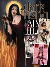 DARK RISING: THE ART OF ALY FELL - Vampires, Steampunk, & more!