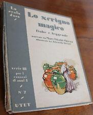 La Scala d'Oro_LO SCRIGNO MAGICO_ SERIE III N.7 (UTET 1934)