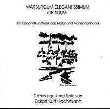 Hachmann, Warburgum elegantissimum oppidum, Gesamtkunstwerk Warburg in Westfalen