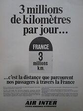 7/1968 PUB COMPAGNIE AERIENNE AIR INTER BORNE KILOMETRIQUE ORIGINAL FRENCH AD