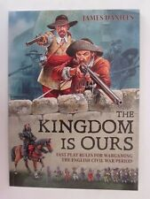 Fast play rules for wargaming the English Civil War period - The Kingdom is Ours
