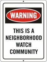 2 PACK OF NEIGHBORHOOD CRIME WATCH PROTECTED AREA WARNING SIGN 9X12 METAL NEW #4
