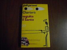 romanzo-SEGUITE IL SANTO-CHARTERIS-GIALLI GARZANTI n.27-1973 -sc.57