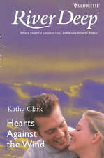 Hearts Against The Wind (River Deep), Clark, Kathy , Acceptable | Fast Delivery