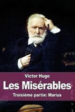 Les Misérables : Troisième Partie: Marius by Victor Hugo (2015, Paperback)