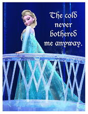 Frozen - Elsa - The cold never bothered me anyway - 8x11 iron on transfer