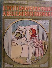 PERRAULT. Le petit chaperon rouge. La belle au bois dormant.ill. La Nézière.1932