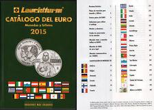 CATALOGO DEL EURO 2015 LEUCHTTURM MONEDAS BILLETES EURO . ULTIMA EN ESPAÑOL