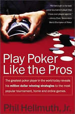 Play Poker Like the Pros: The Greatest Poker Player in the World Today...