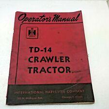 1948 International Harvester Mccormick Td 14 Crawler Tractor Operators Manual