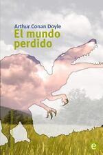 Biblioteca Arthur Conan Doyle: El Mundo Perdido by Arthur Conan Doyle (2014,...