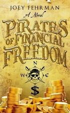 Pirates of Financial Freedom, Joey Fehrman, Good Book