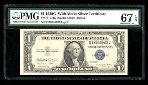 DBR $1 1935-G with MOTTO Silver Superb Gem Fr. 1617 PMG 67 EPQ Serial D66048963J