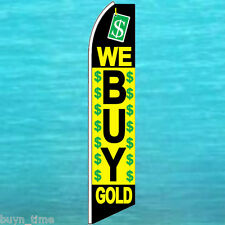 WE BUY GOLD FLUTTER FLAG Tall Advertising Sign Feather Swooper Bow Banner 1373