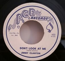"""Jimmy Clanton ACE 622 """"DON'T LOOK AT ME""""  45 SHIPS FREE"""