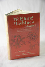 WEIGHING MACHINES VOL 2 SEMI-SELF-INDICATING AND SELF-INDICATING MECHANISMs