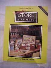 1990 Book COLLECTOR'S GUIDE TO COUNTRY STORE ANTIQUES by Don and Carol Raycraft
