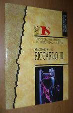I QUADERNI DEL TEATRO N.41 STAGIONE 1989-90 RICCARDO III STABILE TRIESTE G.LAVIA