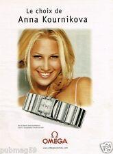 Publicité advertising 2001 La Montre Omega avec Anna Kournikova