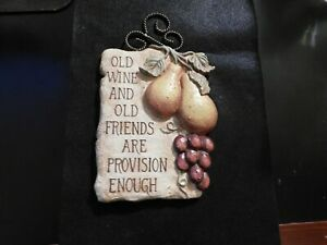 GRASSLAND ROADS OLD WINE AND OLD FRIENDS ARE PROVISION ENOUGH PLAQUE! e132DXX