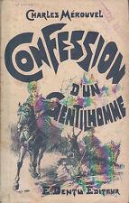 C1 Charles MEROUVEL Confession d un Gentilhomme DENTU 1891 ROMAN POPULAIRE