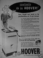 PUBLICITÉ 1956 HOOVER MACHINE A LAVER - ADVERTISING