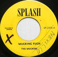 THE MUCKERS 45 Mucking Fuch / Fuch Mucking SPLASH Boss Reggae dd2