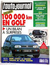 L'AUTO-JOURNAL du 5/1992; 100000 Km en Golf/ Essai des Hyundai/ Coupé Bmw