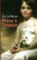 Livre retour à Tinténiac Eric le Nabour book
