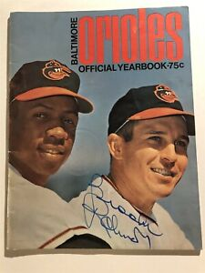 1968 BALTIMORE ORIOLES Official Yearbook Frank BROOKS ROBINSON Auto Jim PALMER