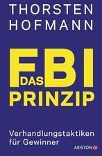 Das FBI-Prinzip von Thorsten Hofmann (2018, Taschenbuch)