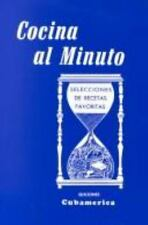 Cocina al minuto: Selecciones de recetas favoritas (Spanish Edition)